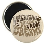 Dreams Magnet