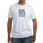 100 Percent Divorced Fitted T-Shirt