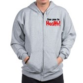 See You In Health! Zip Hoodie