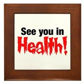 See You In Health! Framed Tile