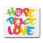 Hope Peace Love Mousepad