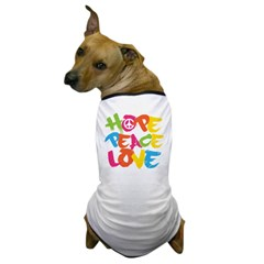 Hope Peace Love Dog T-Shirt