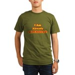 I Am Already Supersized T-Shirts & Gifts Organic Men's T-Shirt (dark)