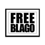 Free Illinois Governor Blagojevich, he's innocent! Framed Panel Print