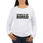 Member of the Bored Women's Long Sleeve T-Shirt