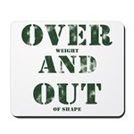 Over & Out Mousepad