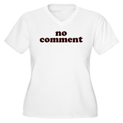No Comment Women's Plus Size V-Neck T-Shirt