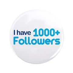 I Have 1000+ Followers 3.5