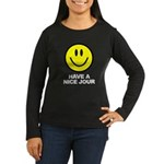 Have a Nice Jour Women's Long Sleeve Dark T-Shirt