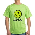 Have a Nice Jour Green T-Shirt