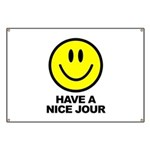 Have a Nice Jour Banner