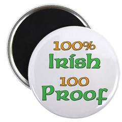 100% Irish 100 Proof Magnet
