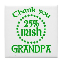 25% Irish - Thank You Grandpa Tile Coaster