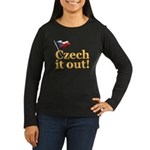 Czech It Out Women's Long Sleeve Dark T-Shirt
