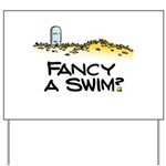 Fancy a Swim? Yard Sign