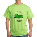 Old Number One! Green T-Shirt