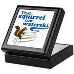 That Squirrel Can Waterski Keepsake Box