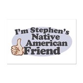 You might not be his kind, but that shouldn't stop you from being Stephen Colbert's friend. If you're Native American and a member of the Colbert Nation, you need this! Stephen would be so proud!