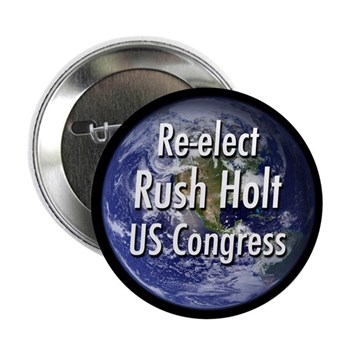 For the Earth strike the right balance: Re-Elect Rush Holt to Congress (New Jersey campaign button)