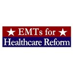EMTs for Healthcare Reform bumper sticker