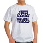 A Boombox Can Change the World Light T-Shirt