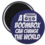 A Boombox Can Change the World Magnet
