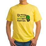 Jersey Girls Don't Pump Gas Yellow T-Shirt