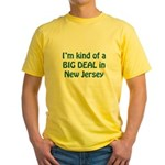 Big Deal In New Jersey Yellow T-Shirt
