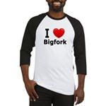 I Love Bigfork Baseball Jersey