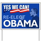 Yes We Can - Re-Elect Obama Yard Sign
