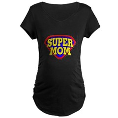 Super Mom! Maternity Dark T-Shirt