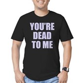 You're Dead to Me Men's Fitted T-Shirt (dark)