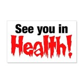 See You In Health! 22x14 Wall Peel