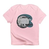 Where's My Quarter? Infant T-Shirt