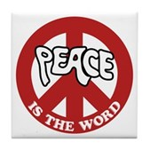 Peace is the word Tile Coaster