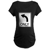 Left Only Maternity Dark T-Shirt