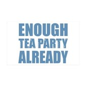 Enough Tea Party Already 38.5 x 24.5 Wall Peel