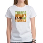 Always Room for Tiramisu Women's T-Shirt