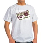 Yo! I'll Solve It Light T-Shirt