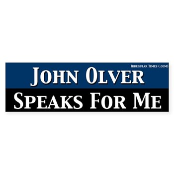 John Olver Speaks for Me Bumper Sticker