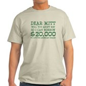 Mitt Will You Adopt Me? Light T-Shirt