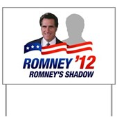 Anti-Romney Shadow Yard Sign