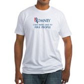 Anti-Romney: Fire People Fitted T-Shirt