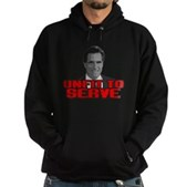 Anti-Romney: Unfit To Serve Hoodie (dark)