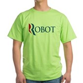 Anti-Romney ROBOT Green T-Shirt