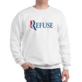 Anti-Romney Refuse Sweatshirt