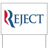 Anti-Romney Reject Yard Sign