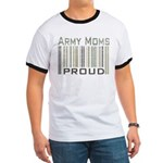 Military Army Moms Proud Ringer T