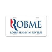 Anti-Romney Rob Me Robin Hood Aluminum License Pla