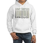 Military Army Sisters Proud Hooded Sweatshirt